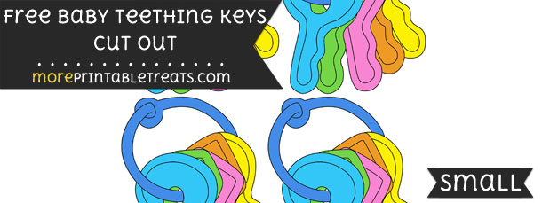 Baby Teething Keys Cut Out – Small