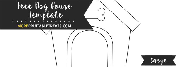Dog House Template Large