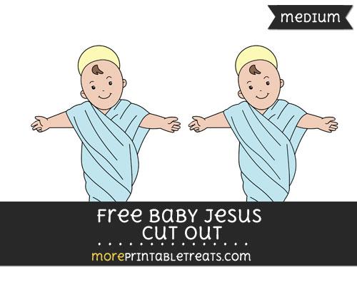 Free Baby Jesus Cut Out - Medium