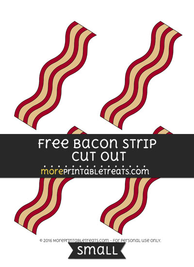 Free Bacon Strip Cut Out -Small