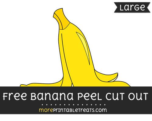 Free Banana Peel Cut Out - Large size printable