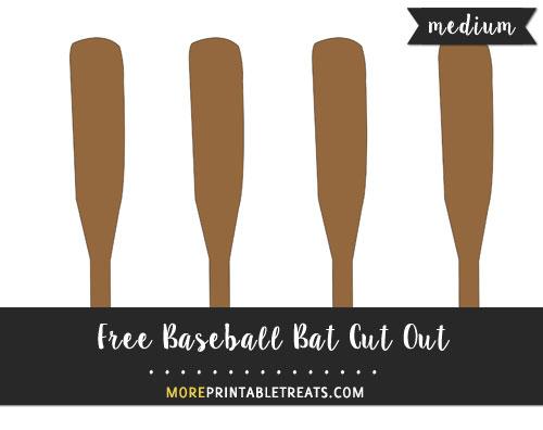 Free Baseball Bat Cut Out - Medium