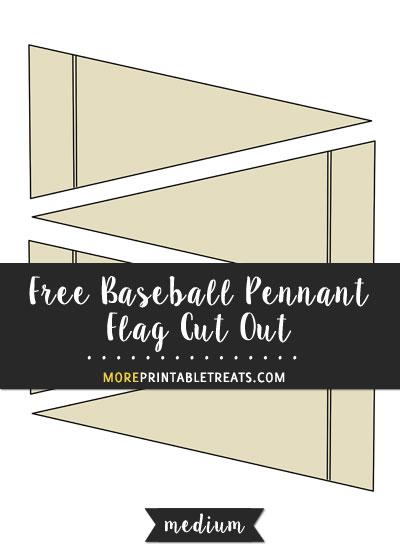 Free Baseball Pennant Flag Cut Out - Medium