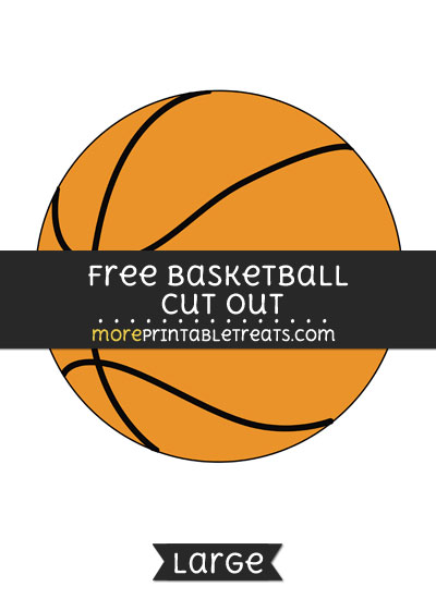Free Basketball Cut Out - Large size printable