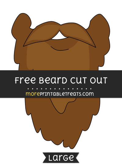 Free Beard Cut Out - Large size printable