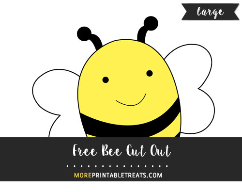 Free Bee Cut Out - Large