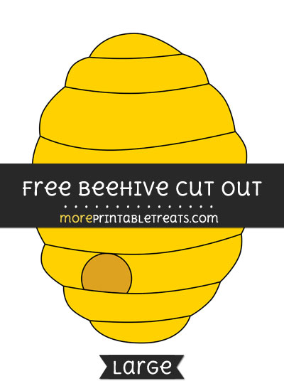 Free Beehive Cut Out - Large size printable