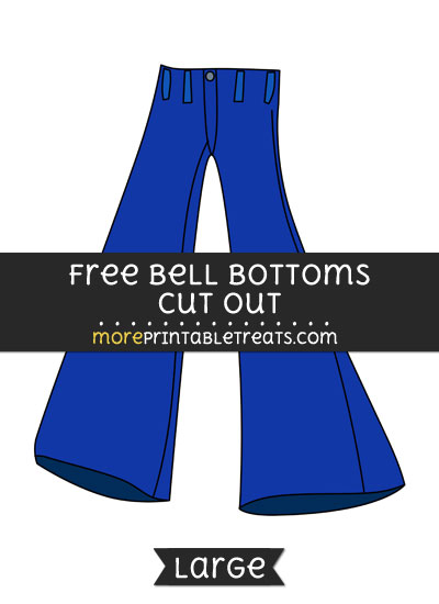 Free Bell Bottoms Cut Out - Large size printable