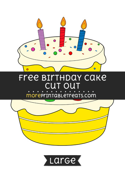 Free Birthday Cake Cut Out - Large size printable