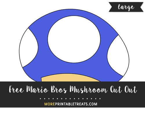 Free Blue Mario Bros Mushroom Cut Out - Large