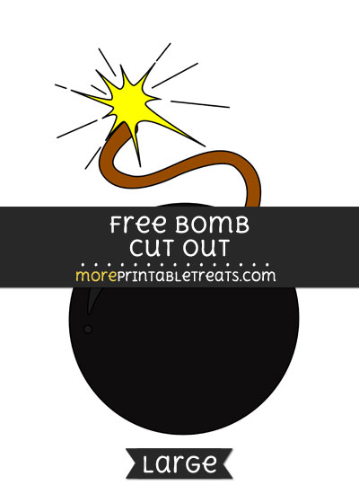 Free Bomb Cut Out - Large size printable