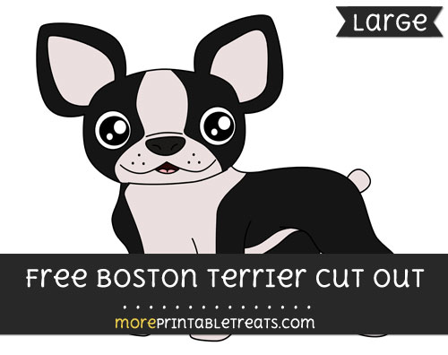 Free Boston Terrier Cut Out - Large size printable