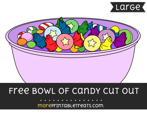Free Bowl Of Candy Cut Out - Large size printable