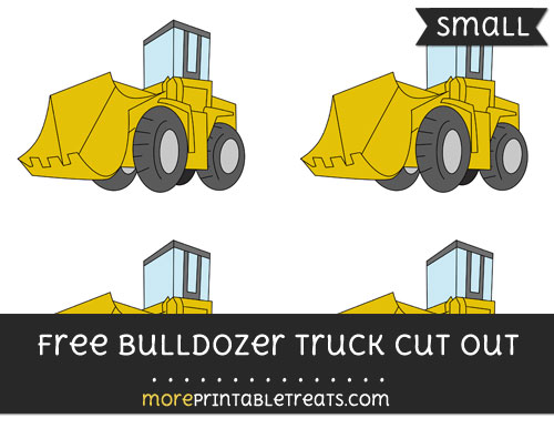 Free Bulldozer Truck Cut Out - Small Size Printable