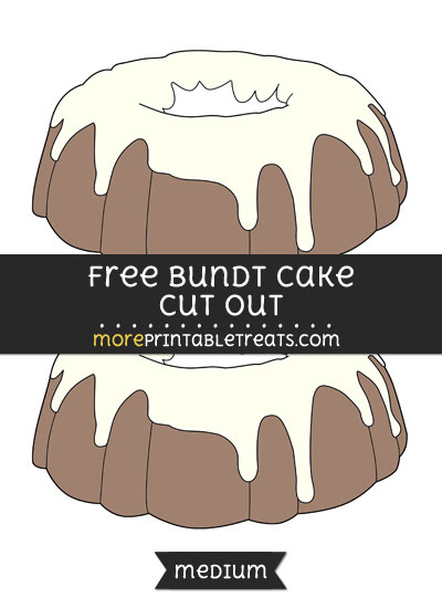 Free Bundt Cake Cut Out - Medium Size Printable