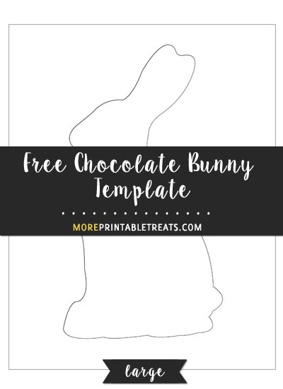 Free Chocolate Bunny Template - Large