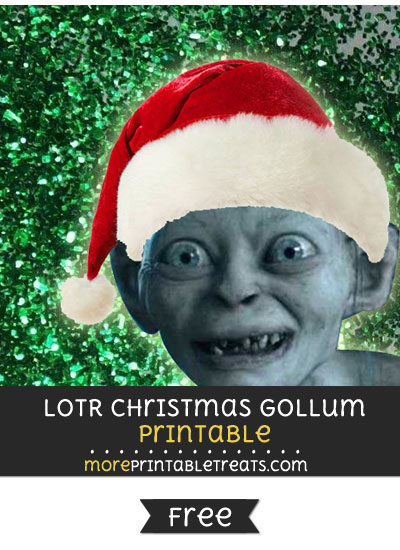 Lord of the Rings Christmas Gollum Printable Merry Christmas My Precious