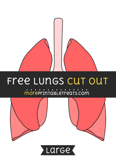 Free Lungs Cut Out - Large size printable