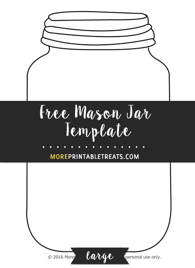 mason jar template large. Black Bedroom Furniture Sets. Home Design Ideas