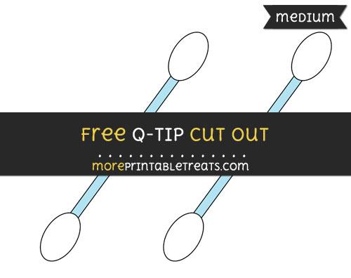 Free Q Tip Cut Out - Medium Size Printable