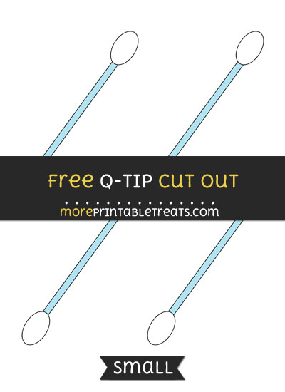 Free Q Tip Cut Out - Small Size Printable