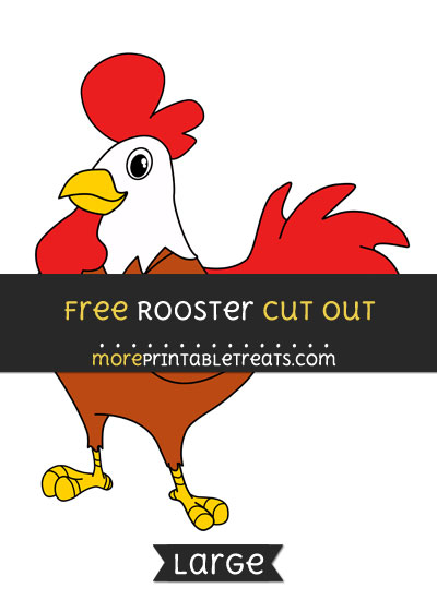 Free Rooster Cut Out - Large size printable