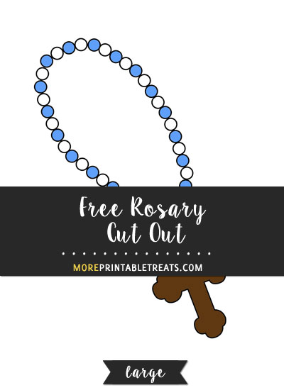 Free Rosary Cut Out - Large