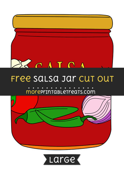 Free Salsa Jar Cut Out - Large size printable