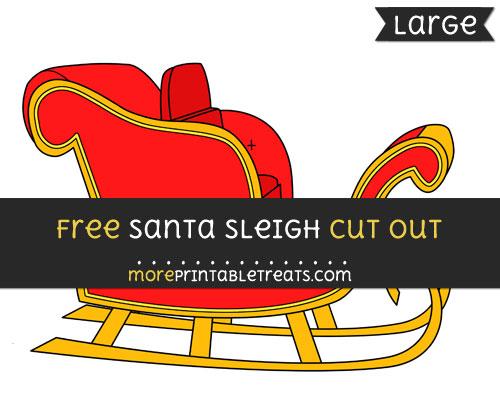 Free Santas Sleigh Cut Out - Large size printable