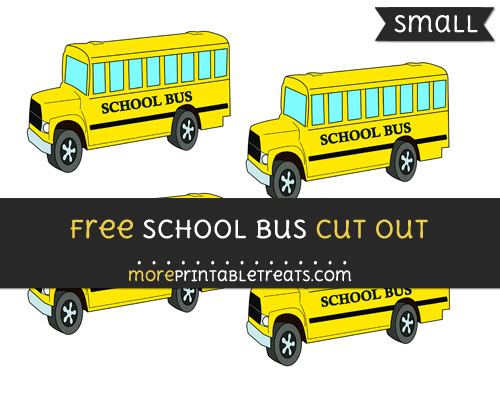 Free School Bus Cut Out - Small Size Printable
