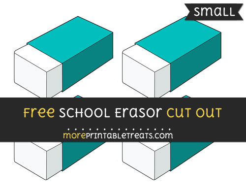 Free School Erasor Cut Out - Small Size Printable