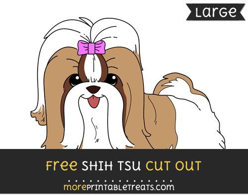 Free Shih Tsu Cut Out - Large size printable