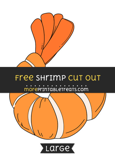 Free Shrimp Cut Out - Large size printable