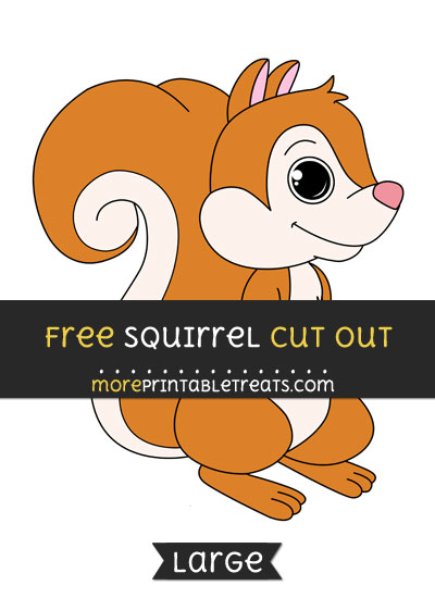 Free Squirrel Cut Out - Large size printable