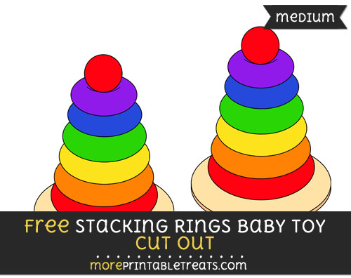 Free Stacking Rings Baby Toy Cut Out - Medium Size Printable