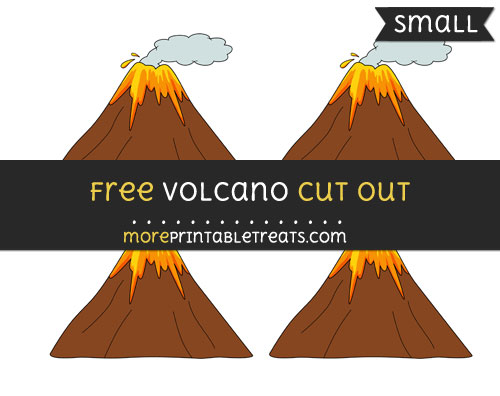 Free Volcano Cut Out - Small Size Printable