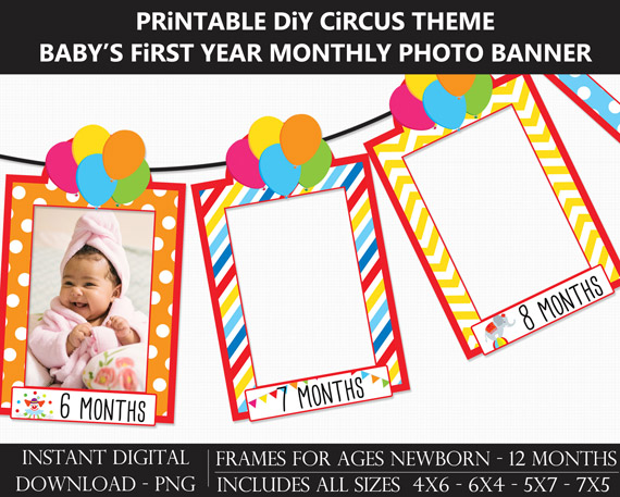 Printable Circus Carnival Baby's First Year Monthly Photo Banner Frames - DIY 1st Birthday Banner