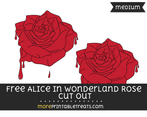 Free Alice In Wonderland Rose Cut Out - Medium