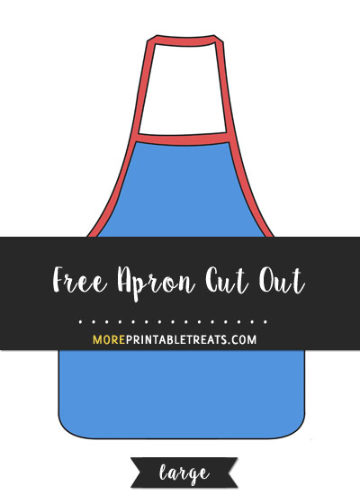Free Apron Cut Out - Large