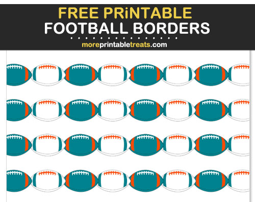 Free Printable Aqua, Orange, and White Football Borders for Scrapbooks, Bulletin Boards, and Sign Decorating - Go Dolphins!