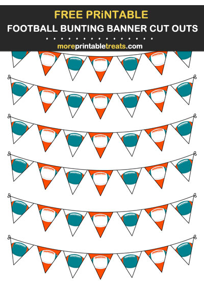 Free Printable Aqua, Orange, and White Football Bunting Banners Cut Outs - Go Dolphins!