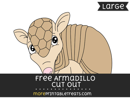 Free Armadillo Cut Out - Large