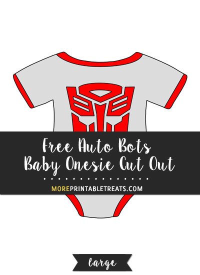Free Auto Bots Baby Onesie Cut Out - Large