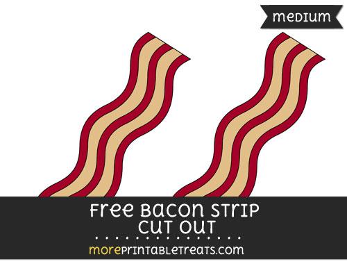Free Bacon Strip Cut Out - Medium