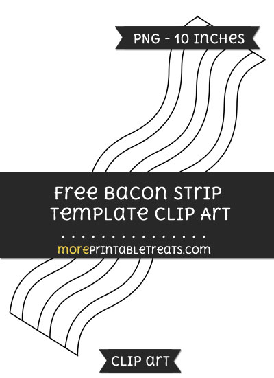 Free Bacon Strip Template - Clipart