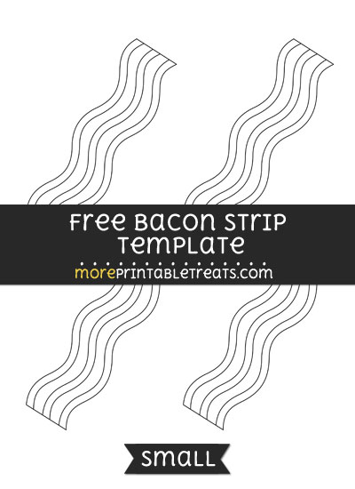 Free Bacon Strip Template - Small