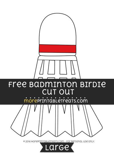 Free Badminton Birdie Cut Out - Large