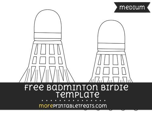 Free Badminton Birdie Template - Medium