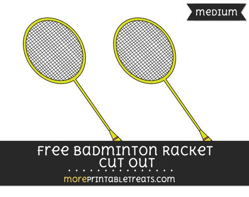 Free Badminton Racket Cut Out - Medium