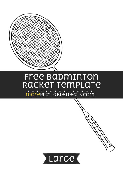 Free Badminton Racket Template - Large